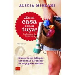 Libro ¿En mi casa o en la tuya? confesiones de tuppersex - Bookcrossing