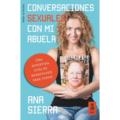 Libro Conversaciones sexuales con mi abuela de Ana Sierra