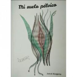 Libro BookCrossing Mi suelo pélvio de Juncal Alzugaray