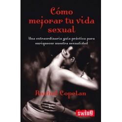 Libro Bookcrossing Cómo mejorar tu vida sexual de Rachel Copelan
