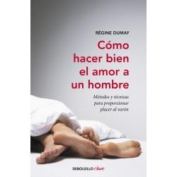 Libro bookcrossing Cómo hacer bien el amor a un hombre de Régine Dumay