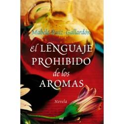 Libro bookcrossing El lenguaje prohibido de los aromas de Mabela Ruiz-Gallardón