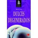 Libro Dulces degenerados