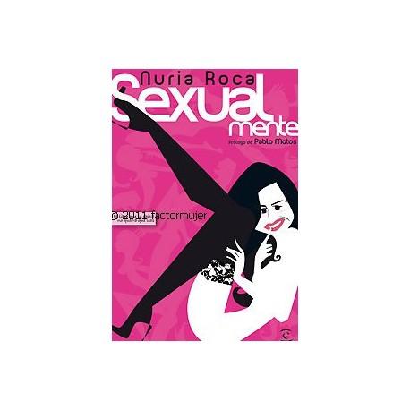 Libro Sexualmente - Núria Roca