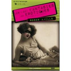 Libro Les 1001 fantasies eròtiques i salvatges de la història
