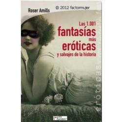 Libro las 1001 fantasías eróticas y salvajes de la história