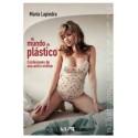 Libro Mi mundo de plástico - Maria Lapiedra