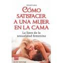 Libro Cómo satisfacer a una mujer en la cama