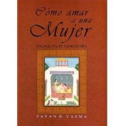 Libro Como amar a una mujer (basado en el Kamasutra)