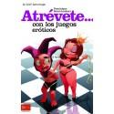 Libro Atrévete... con los juegos eróticos