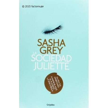 Libro La Sociedad Juliette - Sasha Grey