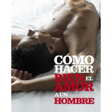 Libro cómo hacer bien el amor a un hombre
