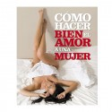 Libro cómo hacer bien el amor a una mujer - Anne Hooper / Phillip Hodson