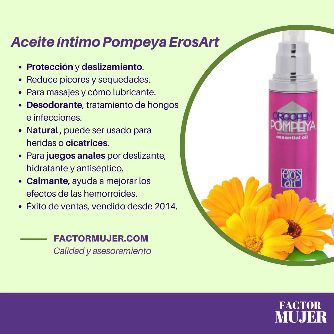 Propiedades y beneficios del aceite Pompeya para mujer erosArt
